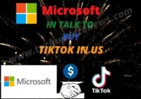 Microsoft IN TALK TO BUY TIKTOK IN US